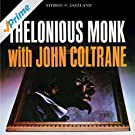 Thelonious Monk with John Coltrane (OJC Remaster)