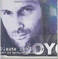 Please don't cry [Single-CD]