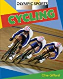 Cycling (Olympic Sports) - Clive Gifford