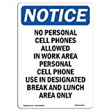 OSHA Notice Sign - Notice No Personal Cell Phones Allowed | Vinyl Label Decal | Protect Your Business, Construction Site, Warehouse | Made in The USA