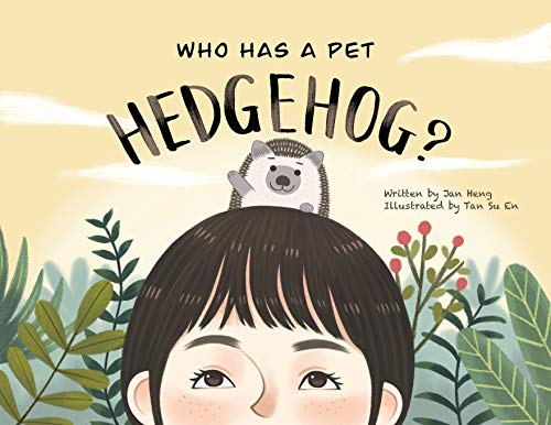 Who Has A Pet Hedgehog? (1) (Who Has a Pet Books)