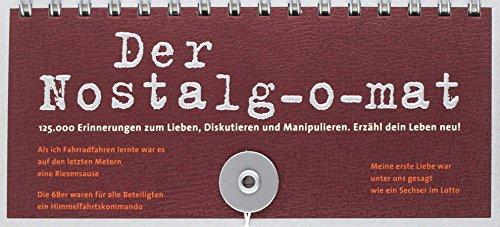Der MET00779 Nostalg-o-mat: 125 Erinnerungen zum Lieben, Diskutieren und Manipulieren. Erzähl dein Leben neu!: 125.000 Erinnerungen zum Lieben, Diskutieren und Manipulieren. Erzähl dein Leben neu!