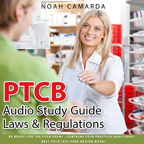 PTCB Audio Study Guide - Laws & Regulations audiobook cover art