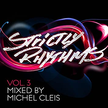 Strictly Rhythms, Vol. 3 (Mixed by Michel Cleis)