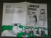 The Animal School 0935493158 Book Cover