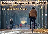 Fahrrad-Hauptstadt MÜNSTER im goldenen Grün (Tischkalender 2022 DIN A5 quer)
