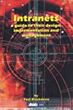 Intranets: a Guide to their Design, Implementation and Management (English Edition)