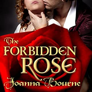 The Forbidden Rose     Spymasters              By:                                                                                                                                 Joanna Bourne                               Narrated by:                                                                                                                                 Kirsten Potter                      Length: 11 hrs and 4 mins     243 ratings     Overall 4.6