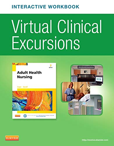 Virtual Clinical Excursions Online and Print Workbook for Adult Health Nursing