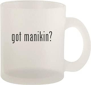 got manikin? - Glass 10oz Frosted Coffee Mug