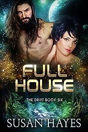Full House (The Drift Book 6)