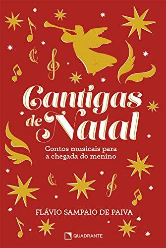 Cantigas de Natal: Contos musicais para a chegada do menino