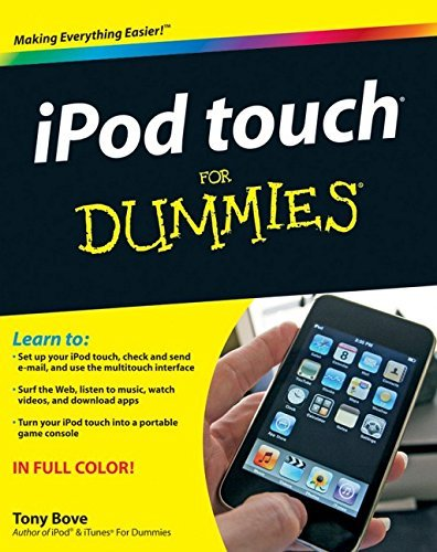 iPod Touch For Dummies by Tony Bove (30-Jul-2009) Paperback