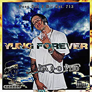 Yung Forever
