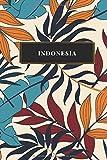 Indonesia: Cuaderno de diario de viaje gobernado o diario de viaje: bolsillo de viaje forrado para hombres y mujeres con líneas
