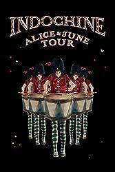 Indochine-Alice & June Tour
