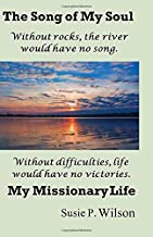 The Song of My Soul: My Missionary Life