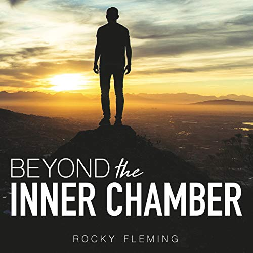 Beyond the Inner Chamber Audiobook By Rocky Fleming cover art
