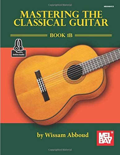 Mastering the Classical Guitar, Book 1B