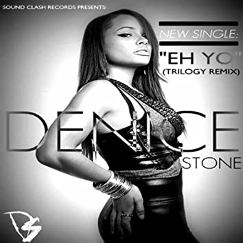 Eh Yo (Trilogy Remix)