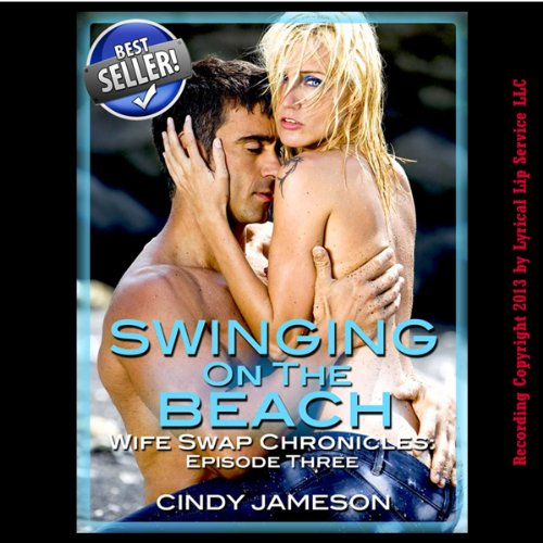 Swinging on the Beach: Wife Sharing on Vacation audiobook cover art