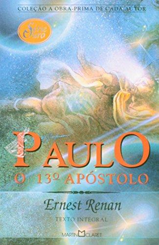 Paulo, o 13º Apóstolo