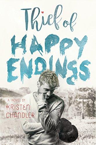 Thief of Happy Endings by [Kristen Chandler]