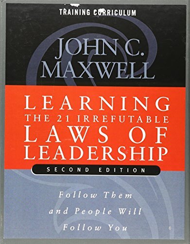 Learning the 21 Irrefutable Laws of Leadership (Second Edition) DVD Training Curriculum