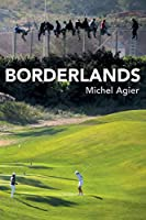 Borderlands: Towards an Anthropology of the Cosmopolitan Condition