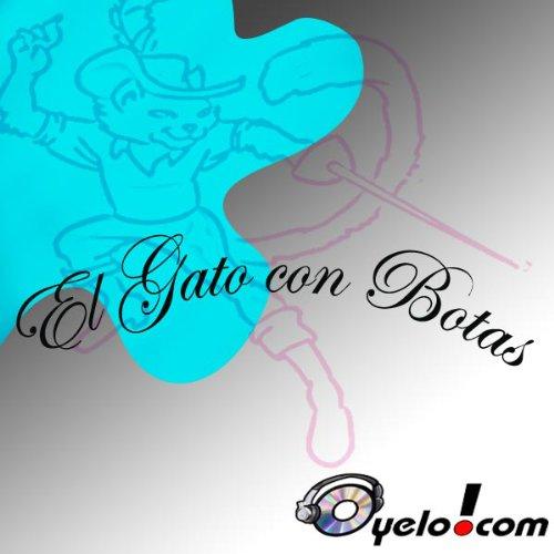 El Gato con Botas y La Cenicienta (Texto Completo) [Puss in Boots and The Ashen One ] cover art