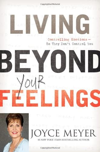 Living Beyond Your Feelings Controlling Emotions So They Don t Control You product image