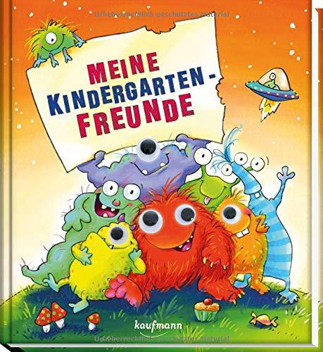 Meine Kindergarten-Freunde: Monster (mit Wackelaugen) (Freundebuch für den Kindergarten / Meine Kindergarten-Freunde für Mädchen und Jungen)