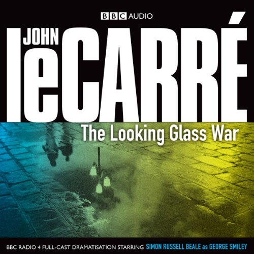 The Looking Glass War (Dramatised)                   By:                                                                                                                                 John le Carré                               Narrated by:                                                                                                                                 Simon Russell,                                                                                        Piotr Baumann,                                                                                        Ian McDiarmid,                   and others                 Length: 1 hr and 54 mins     52 ratings     Overall 4.0