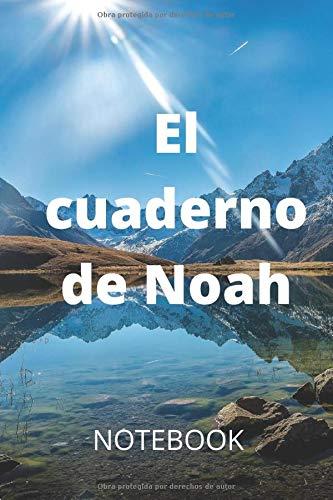 """El cuaderno de Noah: lo mejor siempre 120 PAGE Talla 6 X 9"""" IN cubierta brillante"""