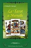 Le tarot de Marseille - Coffret contenant : 1 livre explicatif et un tarot de Marseille de 78 lames