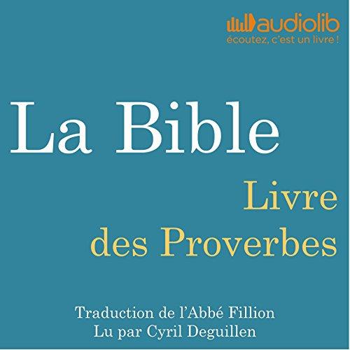 La Bible : Livre des Proverbes audiobook cover art