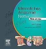 Mémofiches Anatomie Netter - Tête et cou (Hors collection) - Format Kindle - 15,99 €