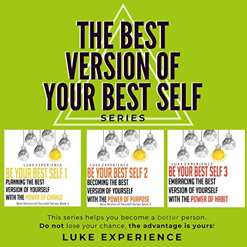 The Best Version of Your Best Self Series cover art