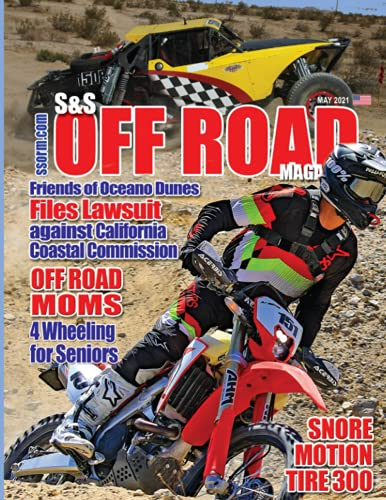 S&S Off Road Magazine May 2021 Book Version (S&S Off Road Magazine Book Series)