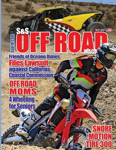 S&S Off Road Magazine May 2021 B...