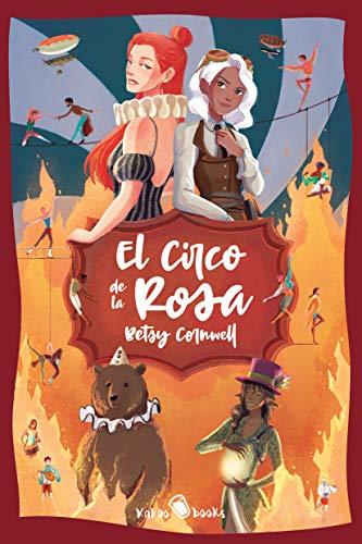 El Circo de la Rosa: (The Circus Rose) (KAKAO LARGE nº 5) (Spanish Edition)
