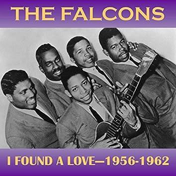 I Found a Love - 1956-1962