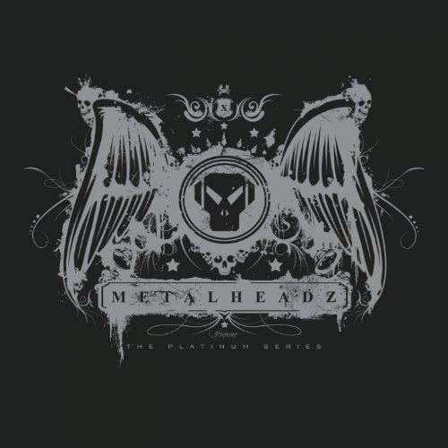 The Platinum Series (Metalheadz Presents)