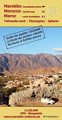 K13: Tafraoute nord - Tizourgane - Igherm 1:120.000 GPS - Waypoints: Marokko - Straße der Agadire / IGOUDAR (Touristische Landkarten Marokko 1:120.000)