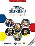 Voetbal een weg naar zelfkennis: meester worden over je emoties (sport-attitude) (Dutch Edition)