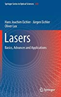 Lasers: Basics, Advances and Applications (Springer Series in Optical Sciences, 220)