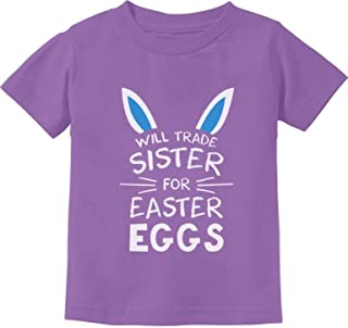 Trade Sister for Easter Eggs Funny Siblings Easter Toddler/Infant Kids T-Shirt - Purple - 18M