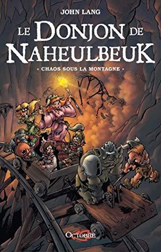 Le Donjon de Naheulbeuk T. 4: Chaos Sous la Montagne