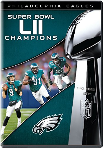 NFL Super Bowl LII Champions: The Philadelphia Eagles