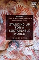 Standing Up for a Sustainable World: Voices of Change